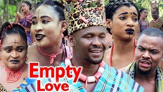 "New Movie Alert ""EMPTY LOVE"" Season 1&2 - (Zubby Michael) 2019 Latest Nollywood Epic Movie"