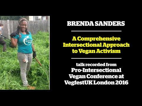 Brenda Sanders - A Comprehensive Intersectional Approach to Vegan Activism