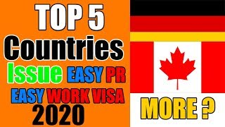 Top 5 countries Give Work Visa and PR Easily in 2020