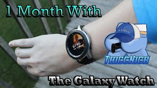 1 Month With The Samsung Galaxy Watch (REVIEW)