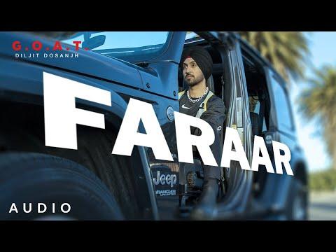 Diljit Dosanjh: Faraar  (Audio) G.O.A.T.   Latest Punjabi Song 2020