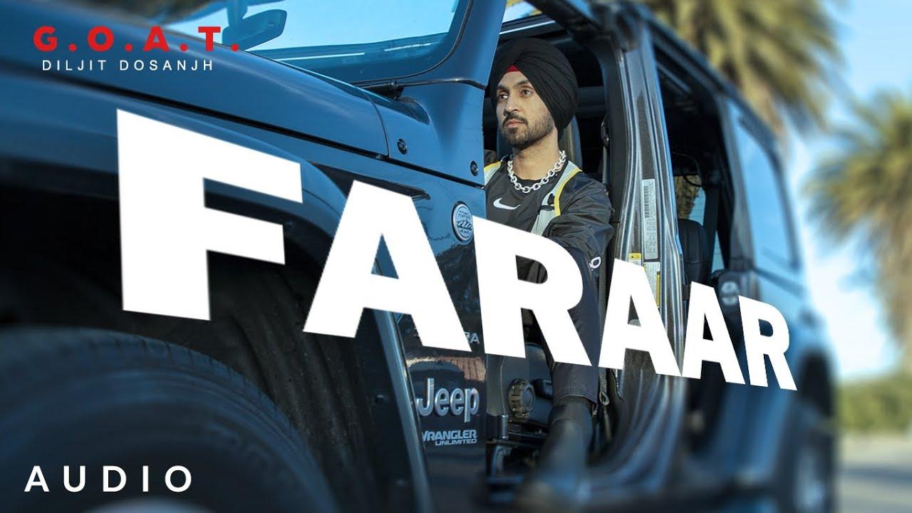 Download Diljit Dosanjh: Faraar  (Audio) G.O.A.T. | Latest Punjabi Song 2020