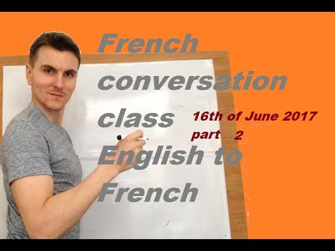 French Conversation  Class - Translation English To French