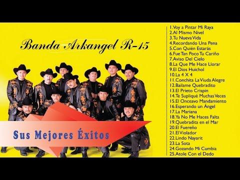 Banda Arkangel R 15 Sus Mejores Éxitos | Las 30 Mejores Canciones De Banda Arkangel R 15