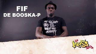 Fif de Booska-P - La KassDED (avec Tefa, Thomas N'Gijol, Laurent Bouneau, Youssoupha, Soprano...)