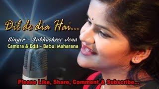 vuclip Dil Dediya Hai - Cover Song By Subhashree Jena.