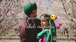 Kinna sona yar heere vekhdi nazara 💝romantic song 💕 || couple love song || kinna sona 💞