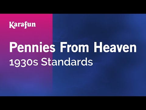 Karaoke Pennies From Heaven - 1930s Standards *