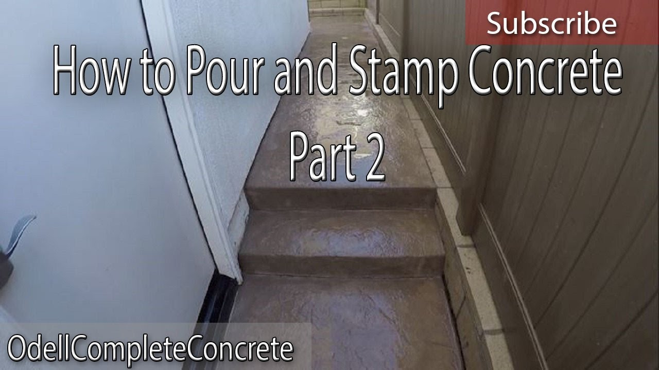 How To Setup And Pour A Stamped Concrete Backyard Patio Part 2