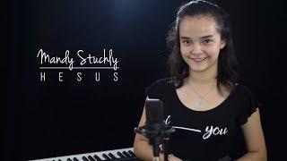 Mandy sings Hesus [Feat. Andrei Dionisio Jr.]