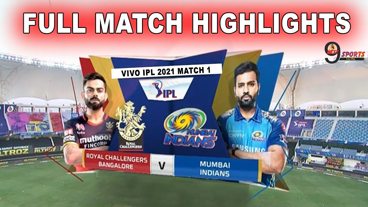 RCB VS MI FULL MATCH HIGHLIGHTS | Mumbai Vs Bangalore Match 1 Highlights| IPL 2021 | #RCBVSMI