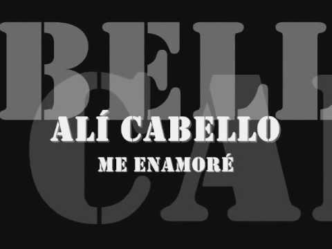 Alí Cabello - Me Enamoré