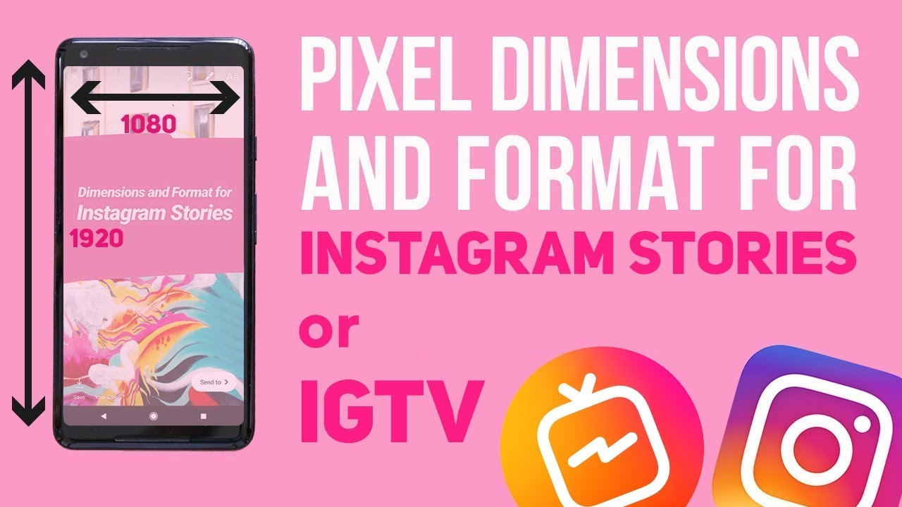 Instagram Story Tip Pixel Dimensions And Format For Instagram Stories Or Igtv