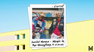 Social House - Magic in the Hamptons (ft. Lil Yachty)