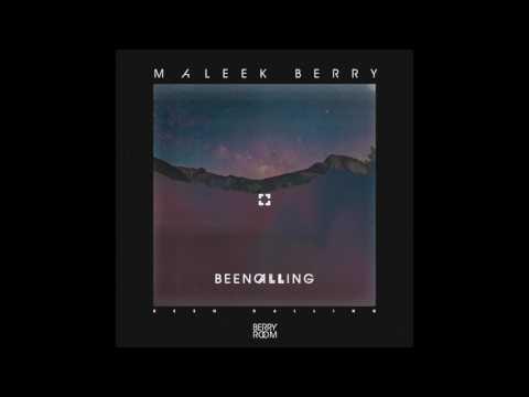 Maleek Berry - been calling[Audio]