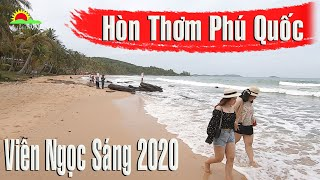 Hòn Thơm Phú Quốc Viên ngọc sáng trong Đảo Ngọc 2020 | Life in VN