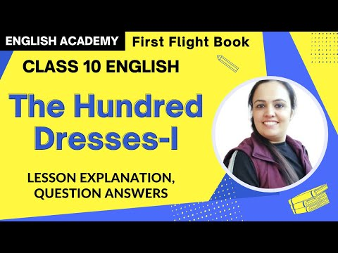 The Hundred Dresses Part 1 Class 10 First Flight English