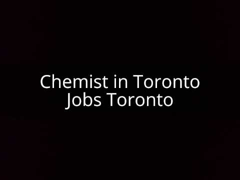 Job offers - Chemist in Toronto - Jobs Toronto