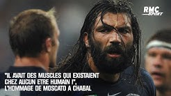 'Il avait des muscles qui existaient chez aucun être humain !', l'hommage de Moscato à Chabal