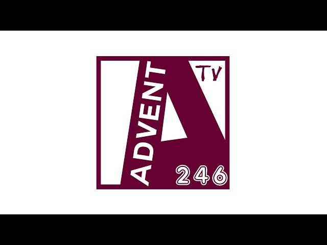 Advent TV 246 | How it started?