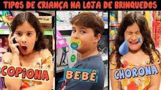 TIPOS DE CRIANÇA NA LOJA DE BRINQUEDOS PARTE 2