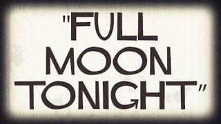SILVASTONE feat. BELLSAINT - Full Moon Tonight [Lyric Video]