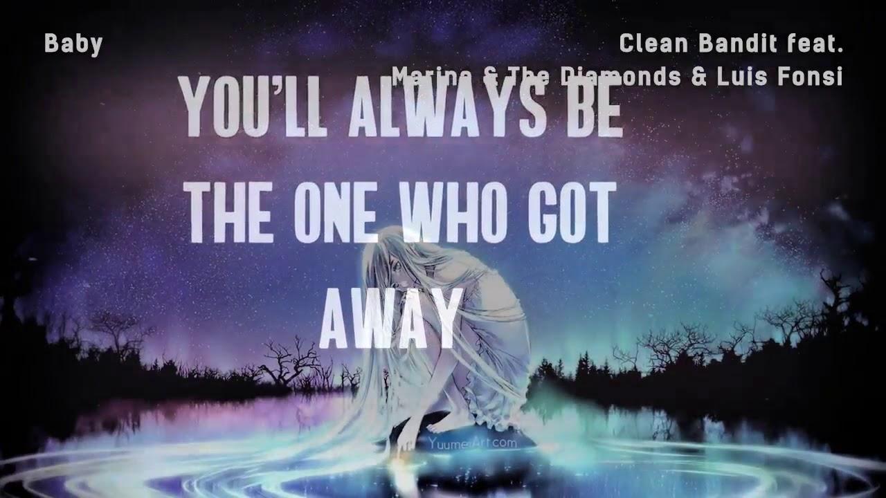Clean Bandit - Baby feat. Marina & Luis Fonsi (Lyrics ...