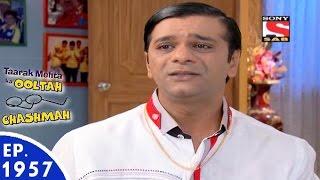 Taarak Mehta Ka Ooltah Chashmah - तारक मेहता - Episode 1957 - 13th June, 2016