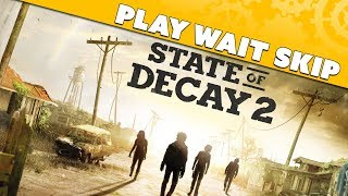 State of Decay 2: Should You... Play? Wait? Skip? - Game Review