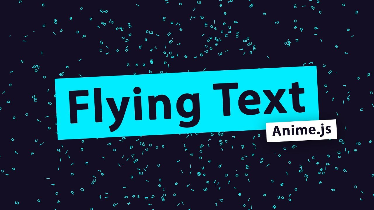 Flying Text Animation Effects using CSS & Anime.js | Website Animations