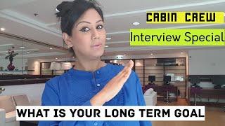 Cabin Crew Interview QampA-What is your long term goalMamta Sachdeva