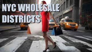 NYC WHOLESALE DISTRICTS