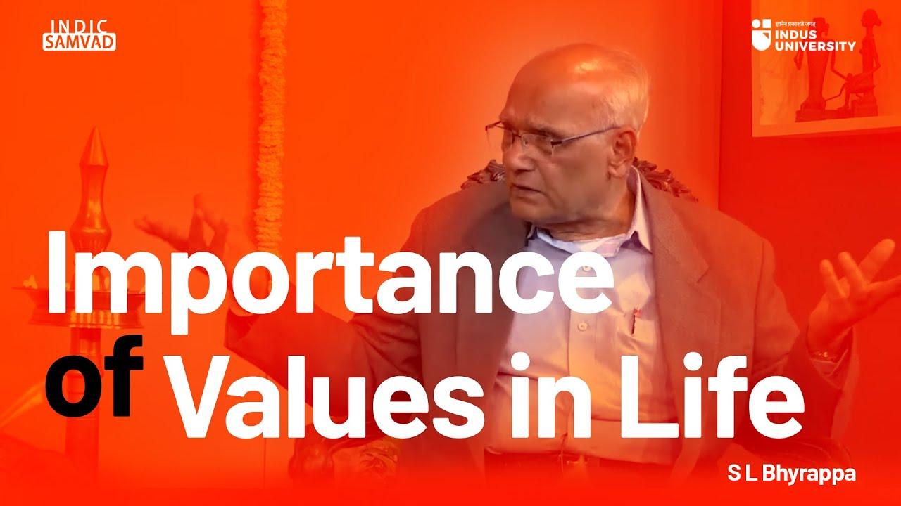 Importance of Values in Life - S L Bhyrappa & Sahana Vijaykumar - #IndicSamvad