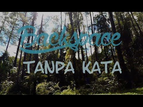 Backspace - Tanpa Kata