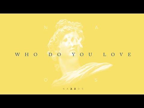 Naxxos - Who do you love (feat Raphaella)