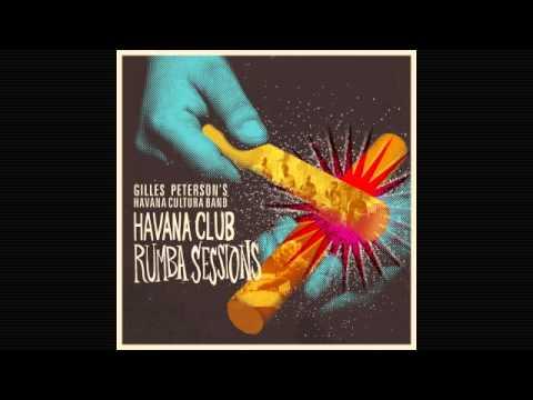 Gilles Peterson's Havana Cultura Band - La Plaza - Poirer Remix