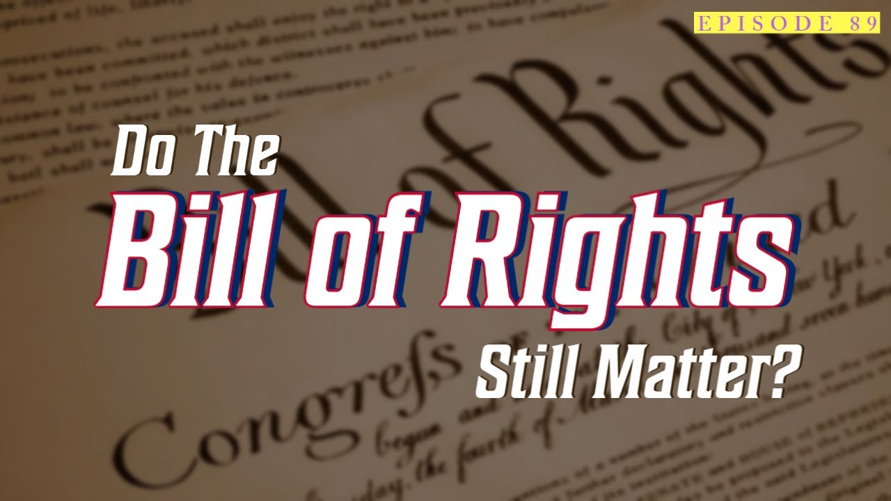 89| Are The Bill of Rights here to stay? 1