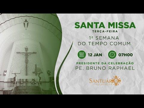 Santa Missa - 12/01/2021 - 7h - Pe. Bruno
