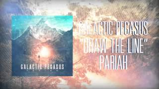 Galactic Pegasus - Draw The Line Ft. Brian Storm (Official Lyric Video)(Brand new single from: GALACTIC PEGASUS