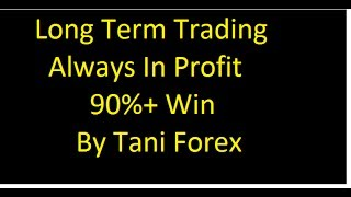 90%+ Win Long Term Trading Always In Profit Best Forex Strategy In Urdu Hindi