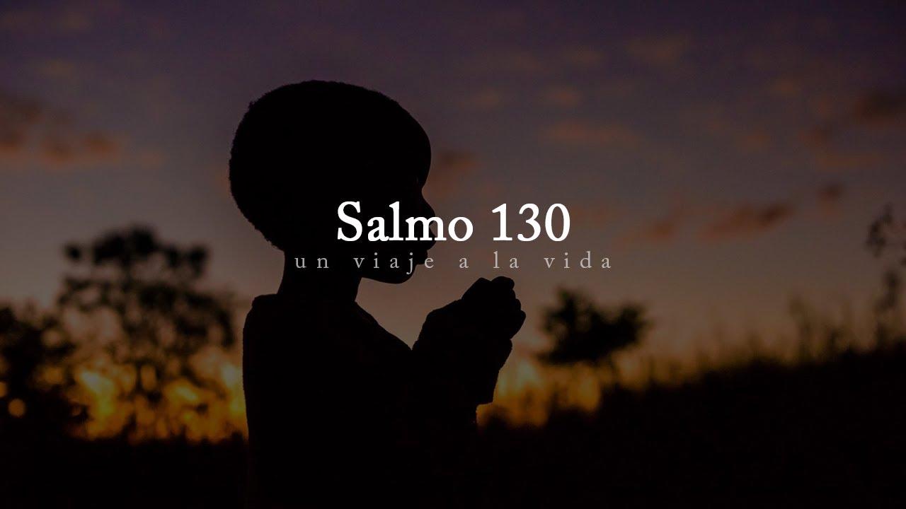 El poder de los Salmos | Salmo 130