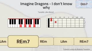 TUTORIAL! Imagine dragons - I don't know why (piano & guitar chords)