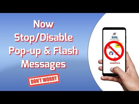 How To Stop Flash/Pop-up Messages On BSNL, IDEA, AIRTEL, VODA Etc.