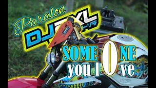 Download DJ PARALON STYLE   S0ME ONE Y0U L0VE {BOTLEG} JATIM SLOW BASS