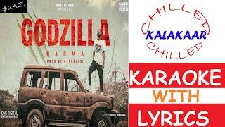 Godzilla|Karma|Deep Kalsi|Instrumental with Lyrics