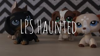 LPS Haunted (PG)