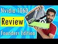 [HINDI] Nvidia GTX 1060 Founders Edition : Full Review !