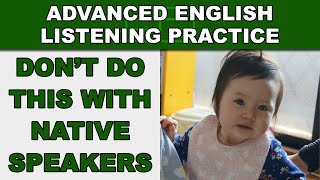 DON'T Do This With Native Speakers - Advanced English Listening Practice - 40 - EnglishAnyone.com