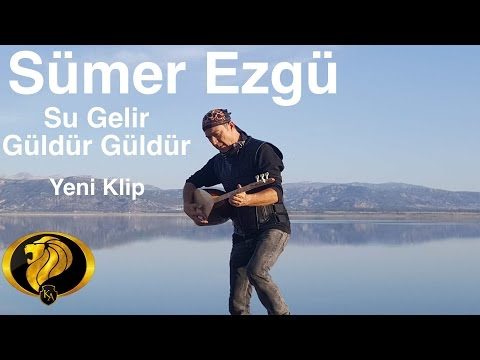 Su Gelir Güldür Güldür- Sümer Ezgü (Official Video) #2016