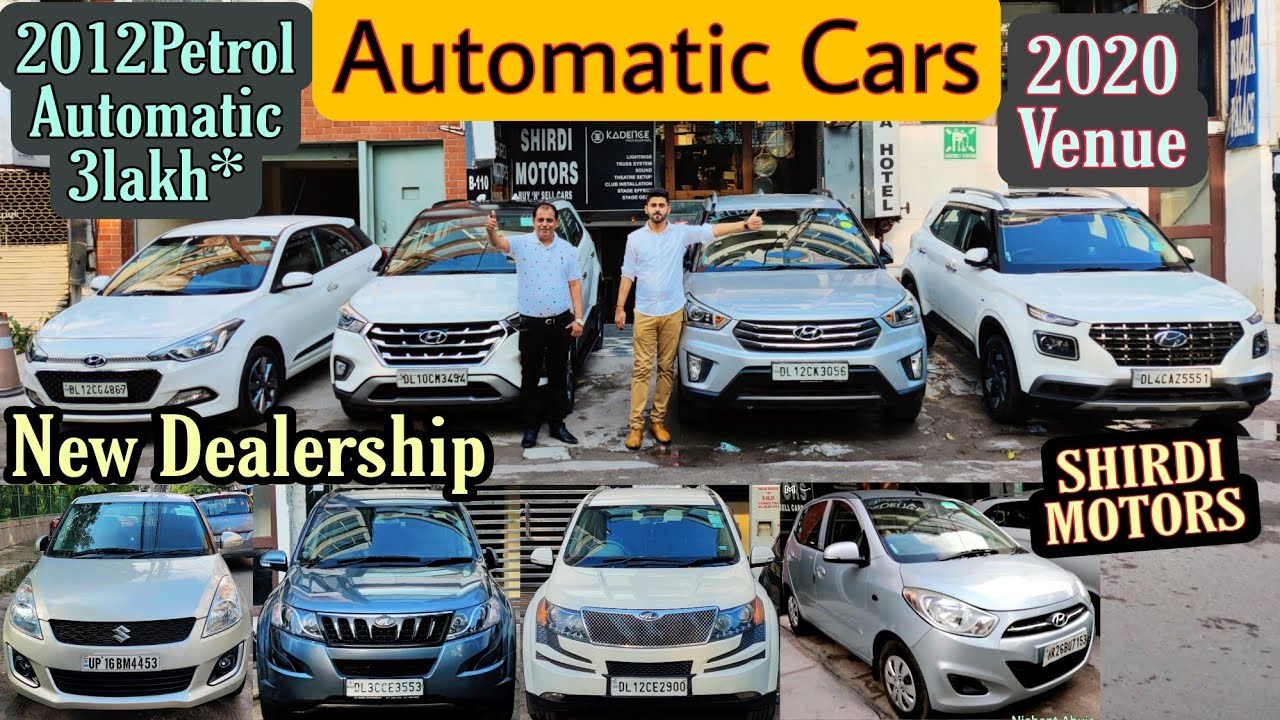 Used Automatic Cars in Delhi || Brand New Condition Less Driven From Shirdi Motors Lajpat Nagar